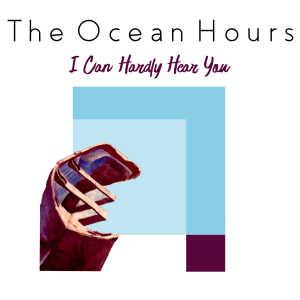 The Ocean Hours