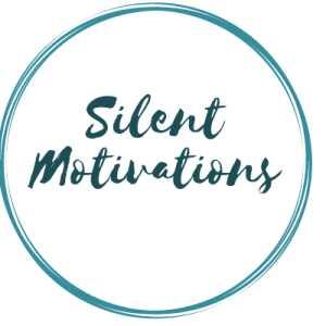 Silent Motivations