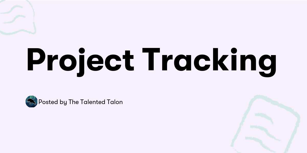Project Tracking — The Talented Talon